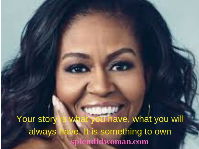 Michelle Obama quotes will help you in decision making