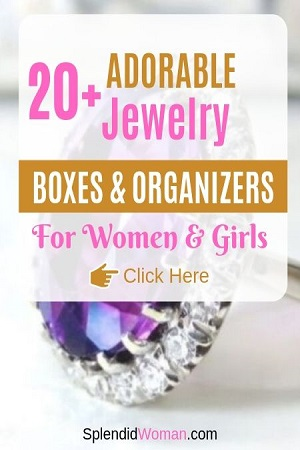 Adorable Jewelry Boxes And Organizers for Women & Girls