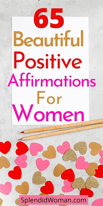 Life-Changing Positive Affirmations For Women