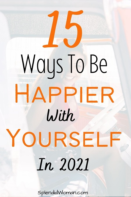 ways to be happier with yourself