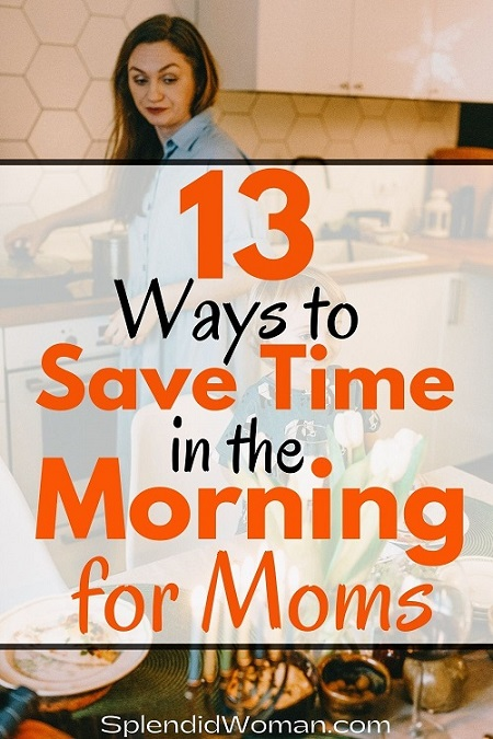Great Ways To Save Time In The Morning For Busy Moms