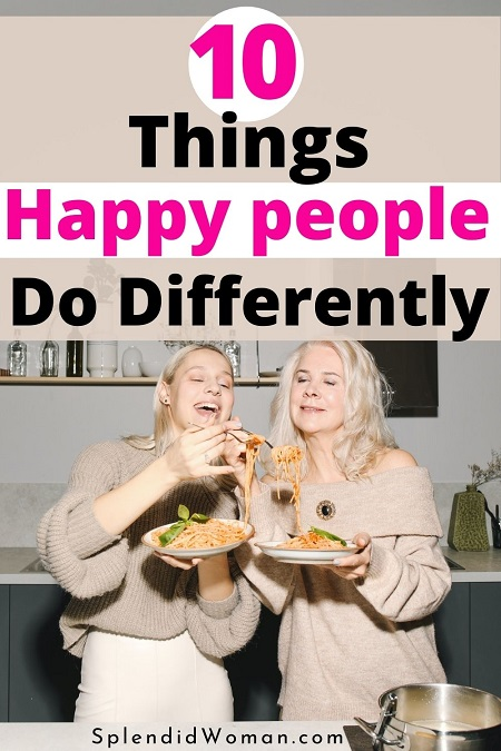 things happy people do